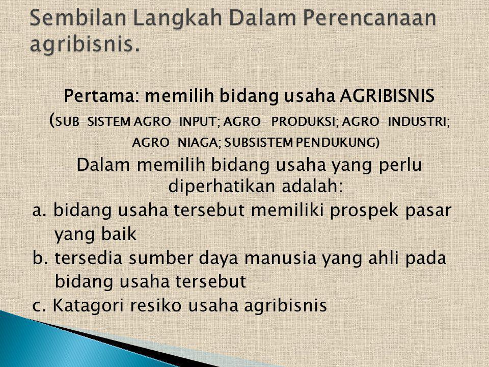 Sembilan Langkah Dalam Perencanaan agribisnis.