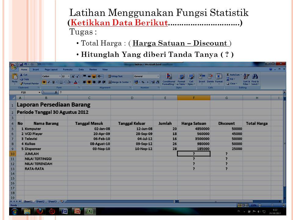 Latihan Menggunakan Fungsi Statistik