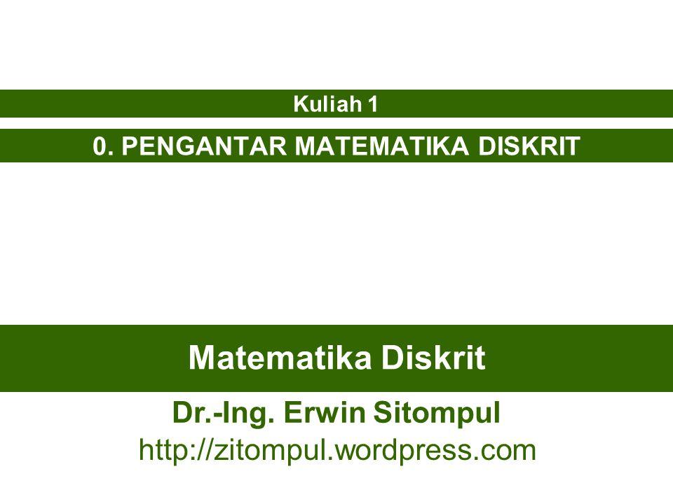 0. PENGANTAR MATEMATIKA DISKRIT