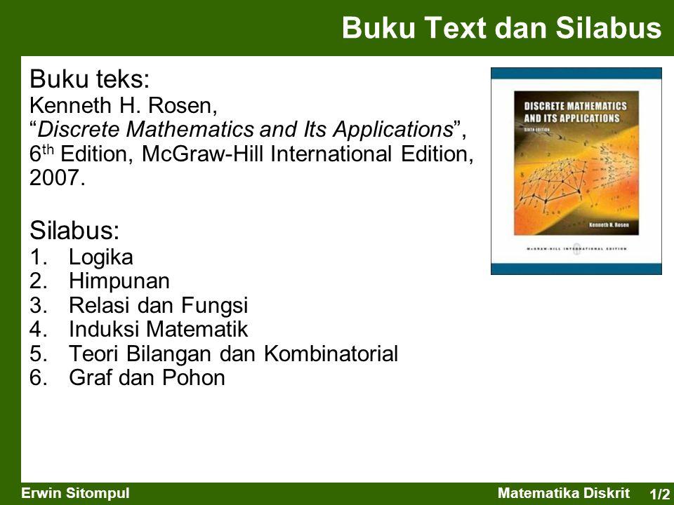 Buku Text dan Silabus Buku teks: Silabus: Kenneth H. Rosen,