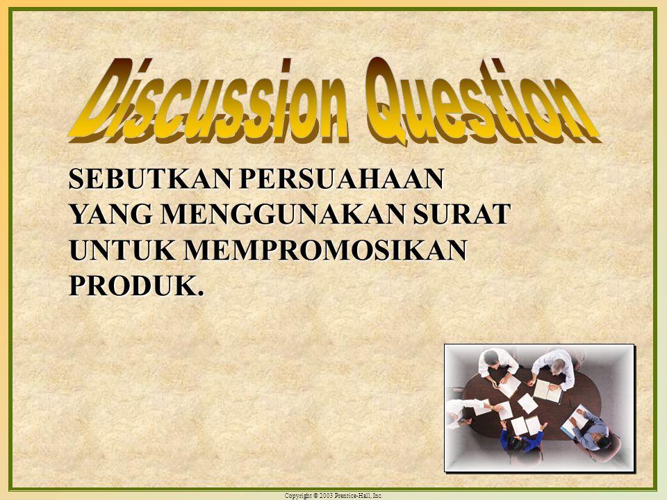Discussion Question SEBUTKAN PERSUAHAAN YANG MENGGUNAKAN SURAT UNTUK MEMPROMOSIKAN PRODUK.