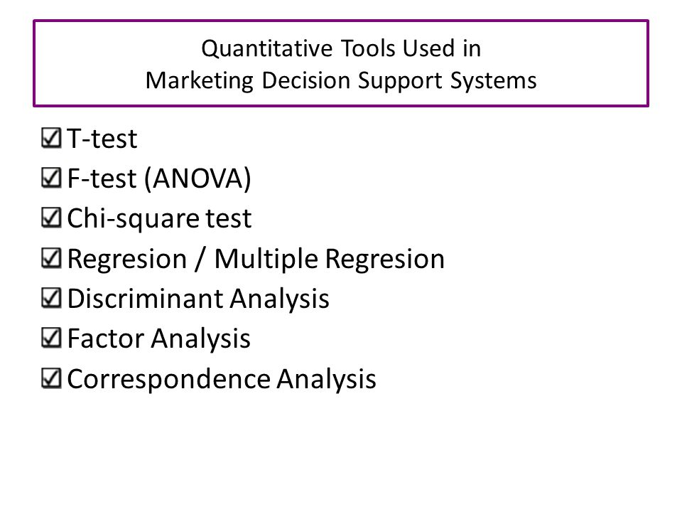 Quantitative Tools Used in Marketing Decision Support Systems