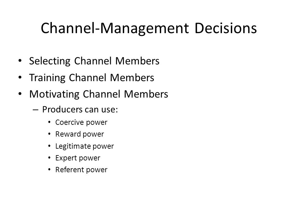 Channel-Management Decisions