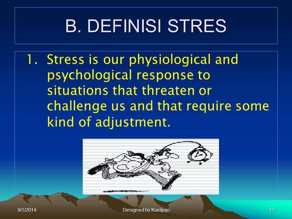 B. DEFINISI STRES