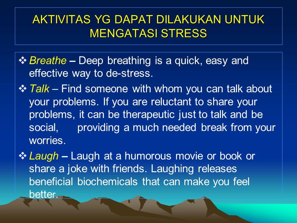 AKTIVITAS YG DAPAT DILAKUKAN UNTUK MENGATASI STRESS