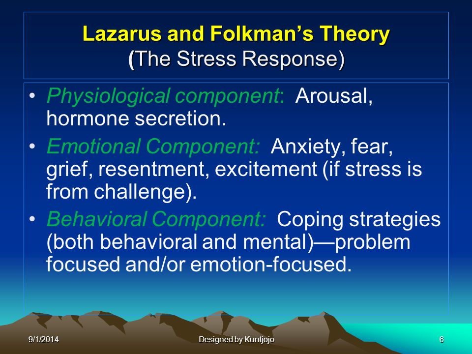 Lazarus and Folkman's Theory (The Stress Response)