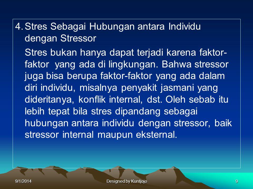 4. Stres Sebagai Hubungan antara Individu dengan Stressor