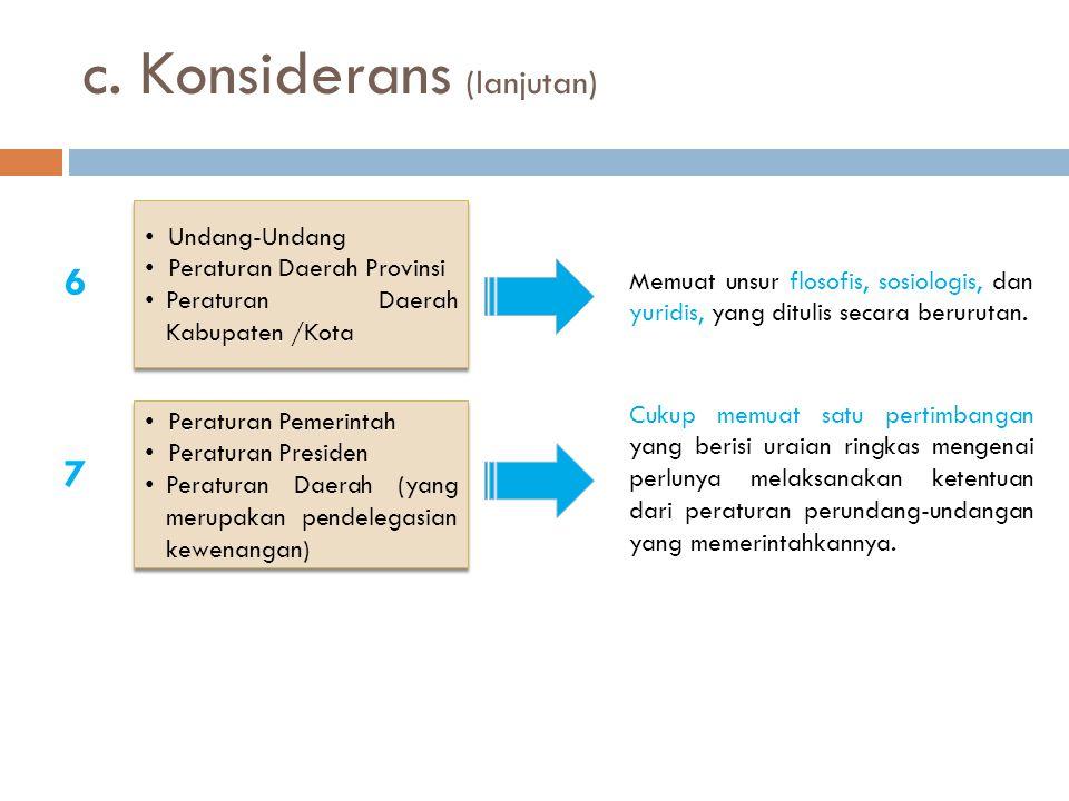 c. Konsiderans (lanjutan)