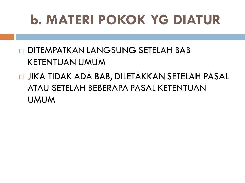 b. MATERI POKOK YG DIATUR
