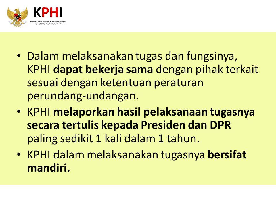 KPHI Dalam melaksanakan tugas dan fungsinya, KPHI dapat bekerja sama dengan pihak terkait sesuai dengan ketentuan peraturan perundang-undangan.