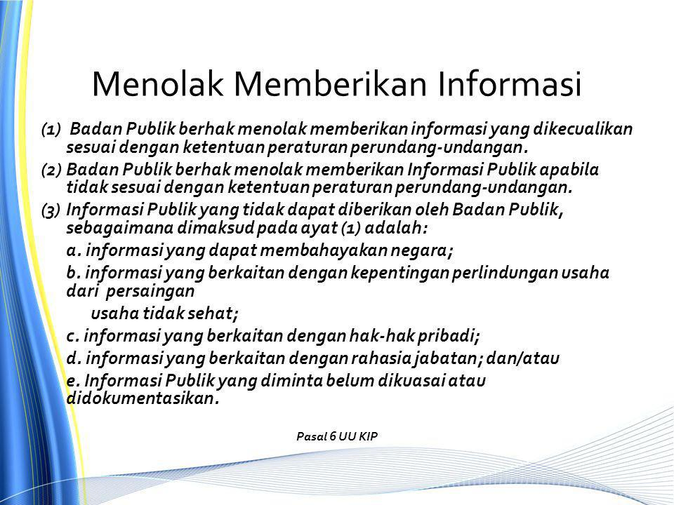 Menolak Memberikan Informasi