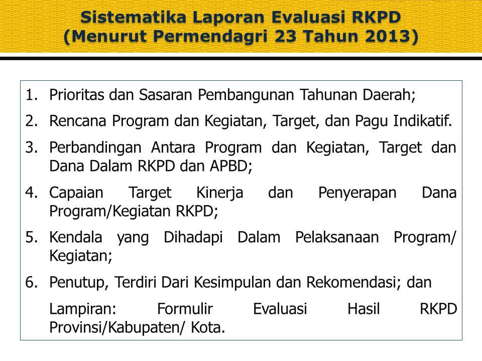 Sistematika Laporan Evaluasi RKPD (Menurut Permendagri 23 Tahun 2013)