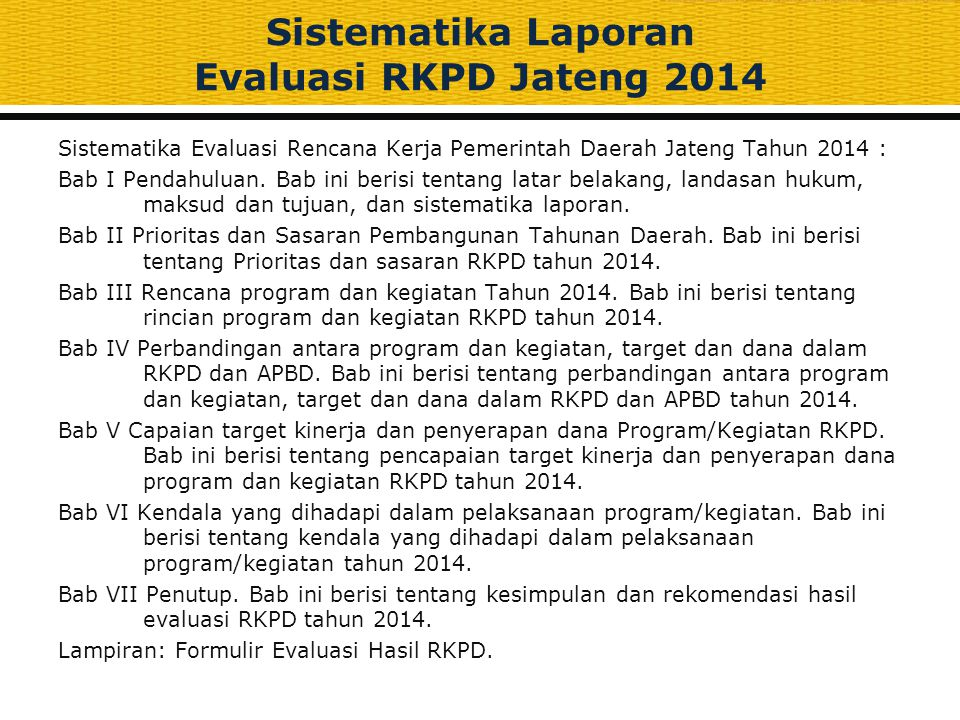 Sistematika Laporan Evaluasi RKPD Jateng 2014