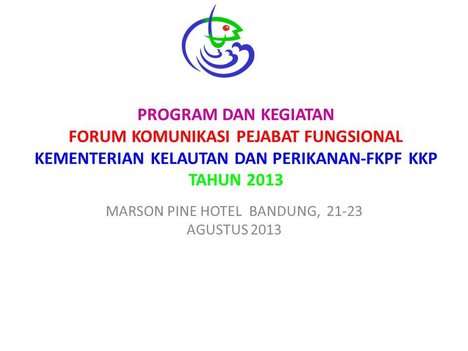 MARSON PINE HOTEL BANDUNG, 21-23 AGUSTUS 2013