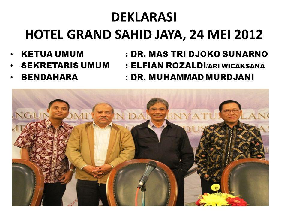 DEKLARASI HOTEL GRAND SAHID JAYA, 24 MEI 2012