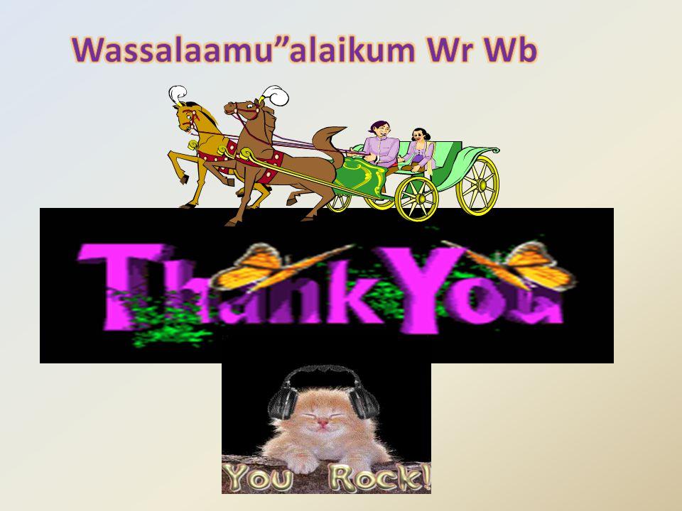 Wassalaamu alaikum Wr Wb