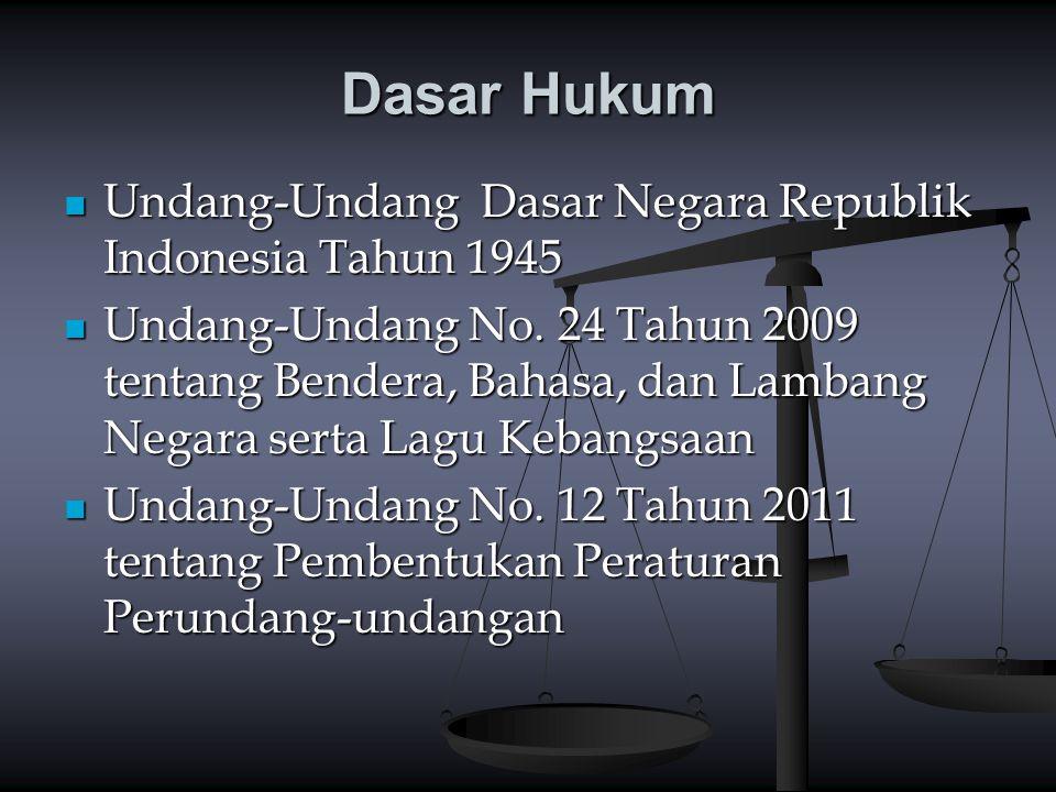 Dasar Hukum Undang-Undang Dasar Negara Republik Indonesia Tahun 1945