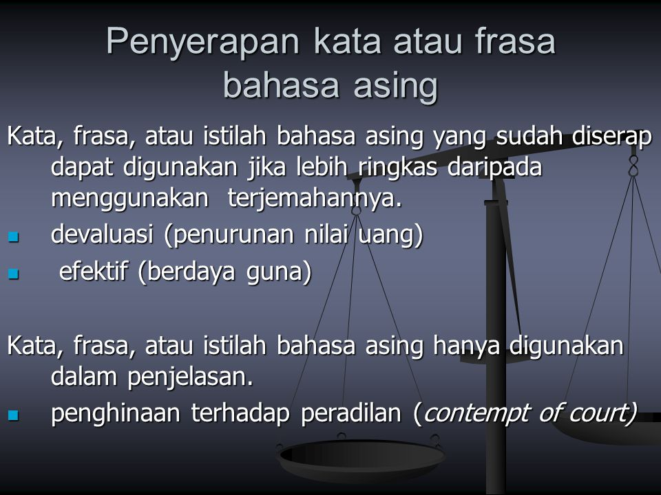 Penyerapan kata atau frasa bahasa asing