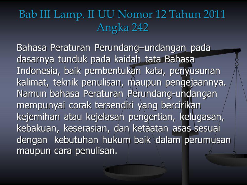 Bab III Lamp. II UU Nomor 12 Tahun 2011 Angka 242