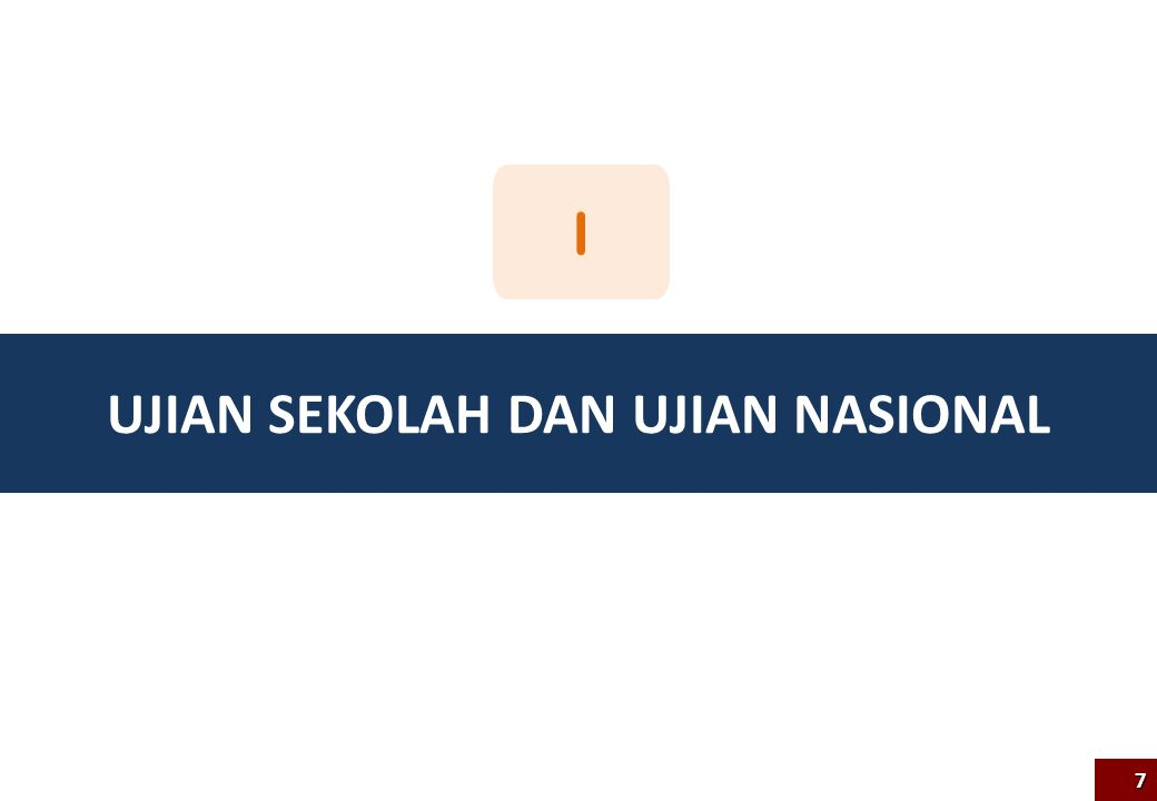 Ujian sekolah dan ujian nasional