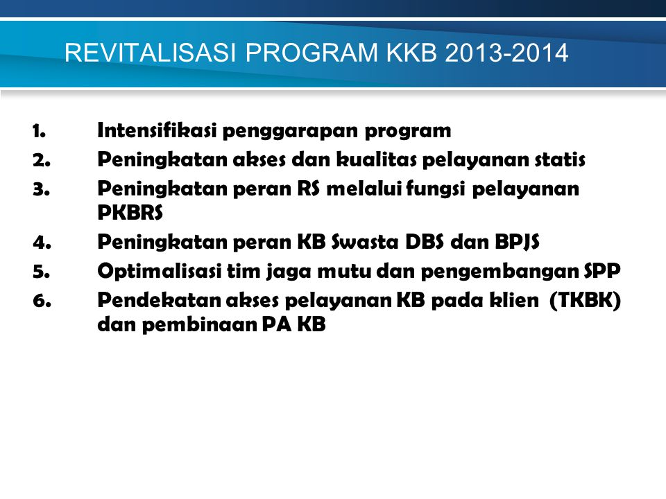 REVITALISASI PROGRAM KKB 2013-2014