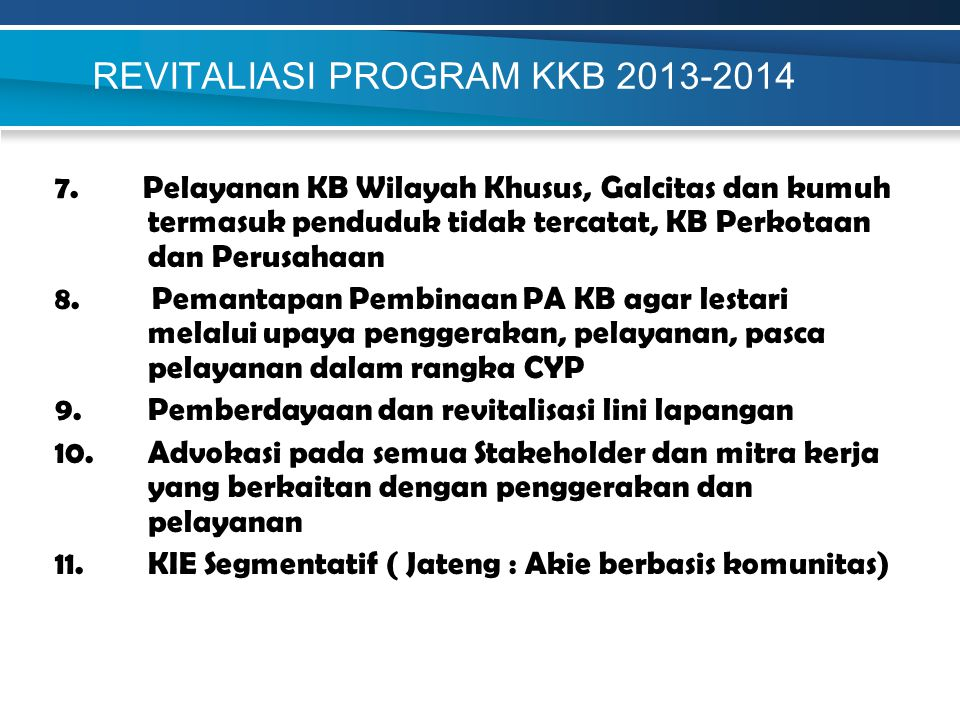 REVITALIASI PROGRAM KKB 2013-2014