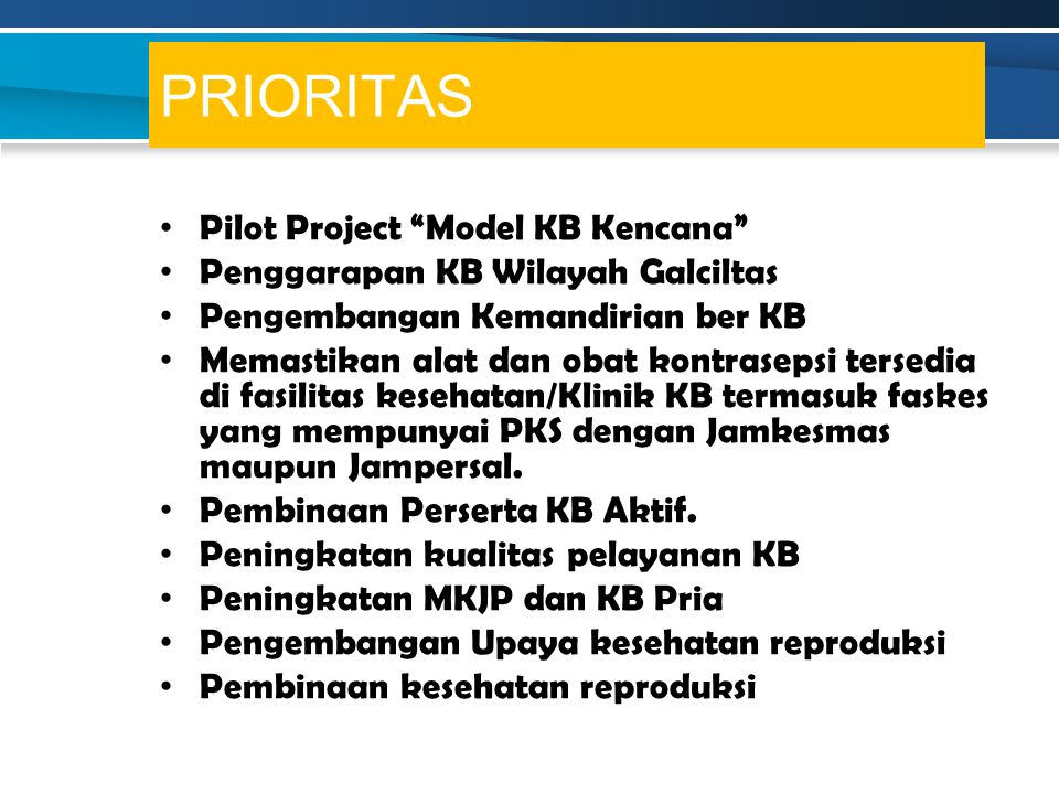 PRIORITAS Pilot Project Model KB Kencana