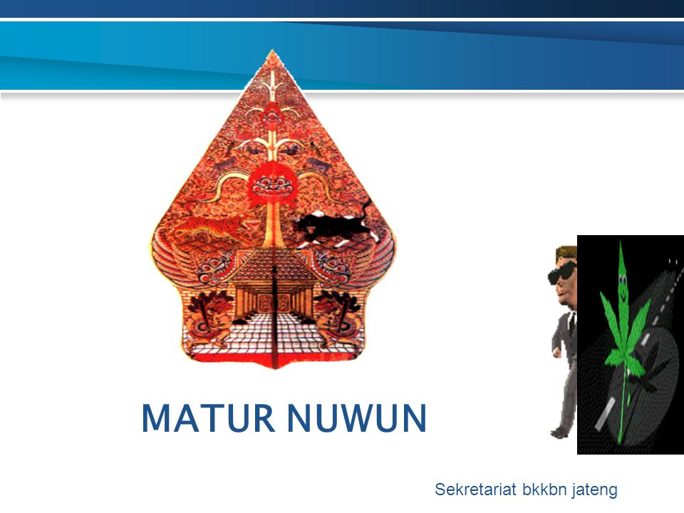 MATUR NUWUN Sekretariat bkkbn jateng