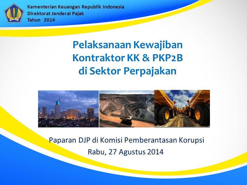 Pelaksanaan Kewajiban Kontraktor KK & PKP2B di Sektor Perpajakan