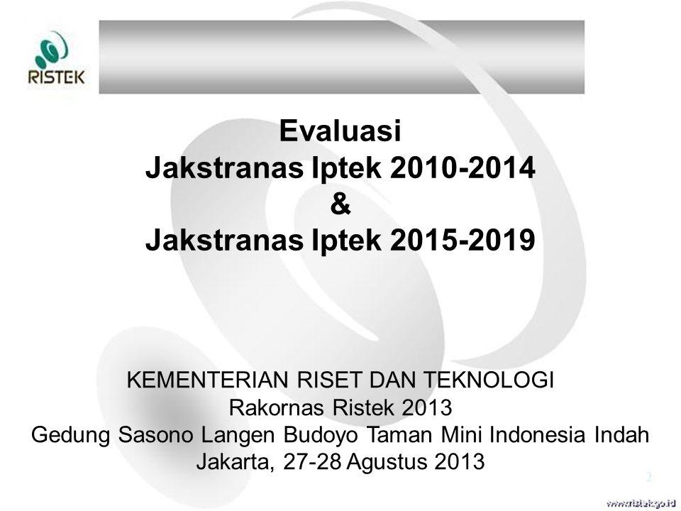 Evaluasi Jakstranas Iptek 2010-2014 & Jakstranas Iptek 2015-2019