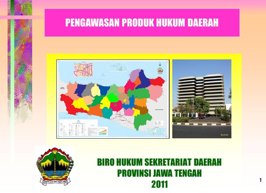 BIRO HUKUM SEKRETARIAT DAERAH PROVINSI JAWA TENGAH 2011