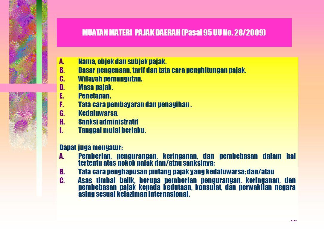 MUATAN MATERI PAJAK DAERAH (Pasal 95 UU No. 28/2009)