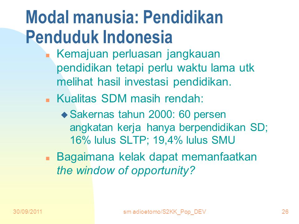 Modal manusia: Pendidikan Penduduk Indonesia