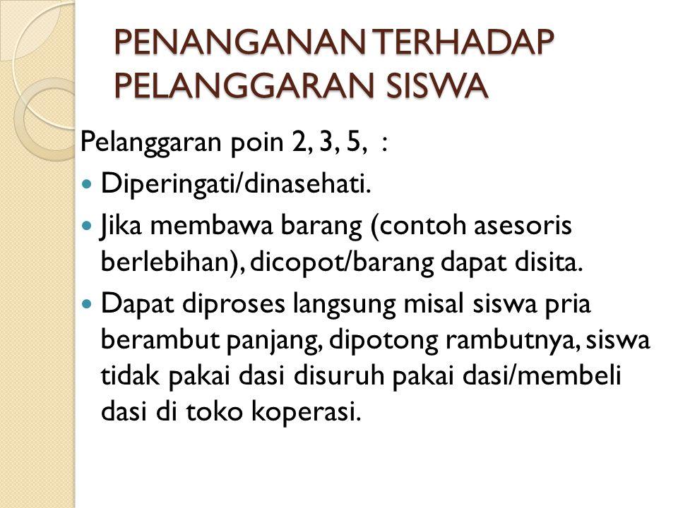 PENANGANAN TERHADAP PELANGGARAN SISWA