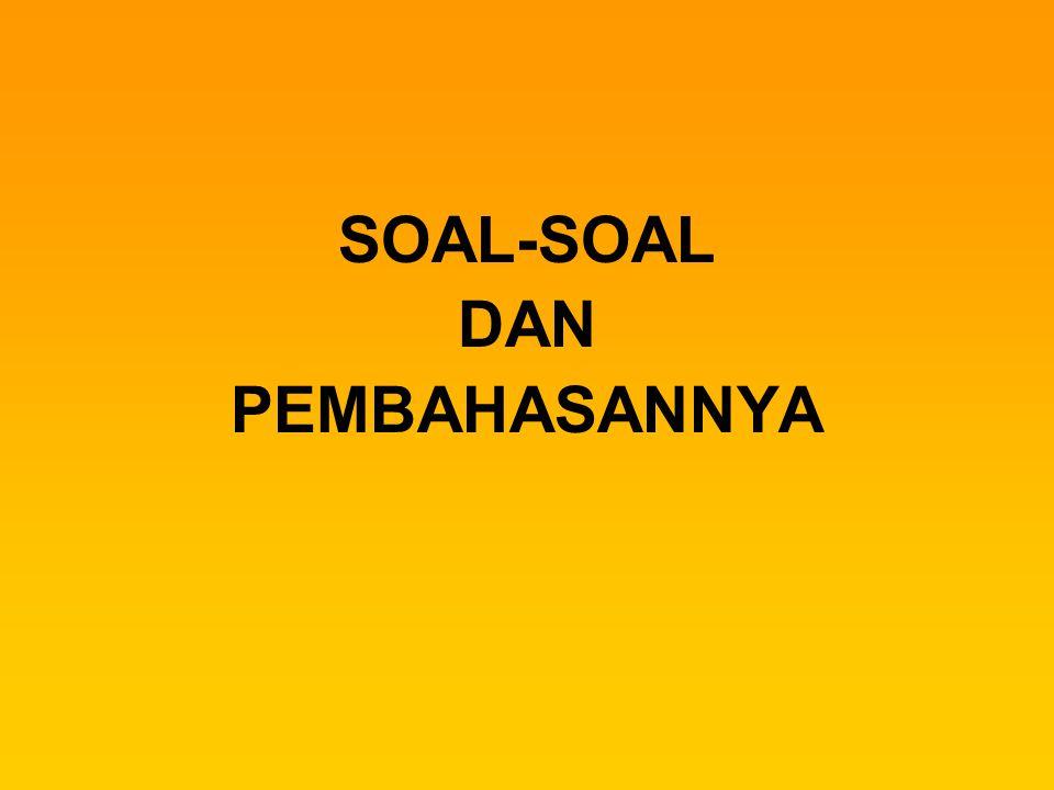 SOAL-SOAL DAN PEMBAHASANNYA