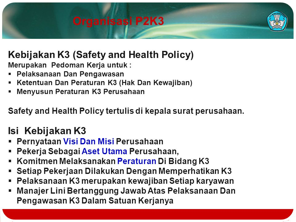 Organisasi P2K3 Kebijakan K3 (Safety and Health Policy)