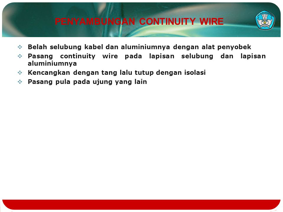 PENYAMBUNGAN CONTINUITY WIRE