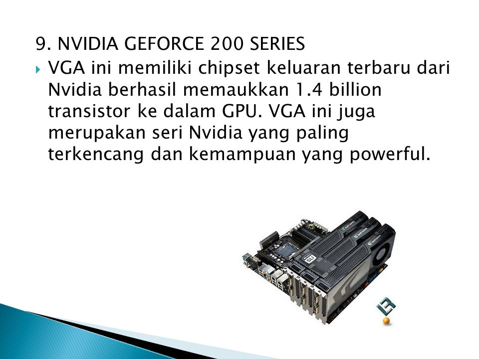 9. NVIDIA GEFORCE 200 SERIES