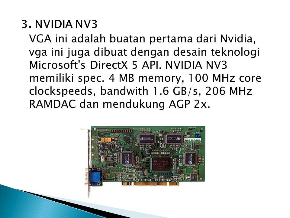 3. NVIDIA NV3