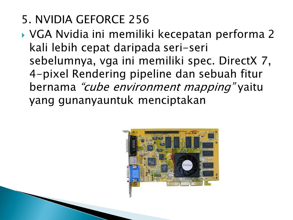 5. NVIDIA GEFORCE 256