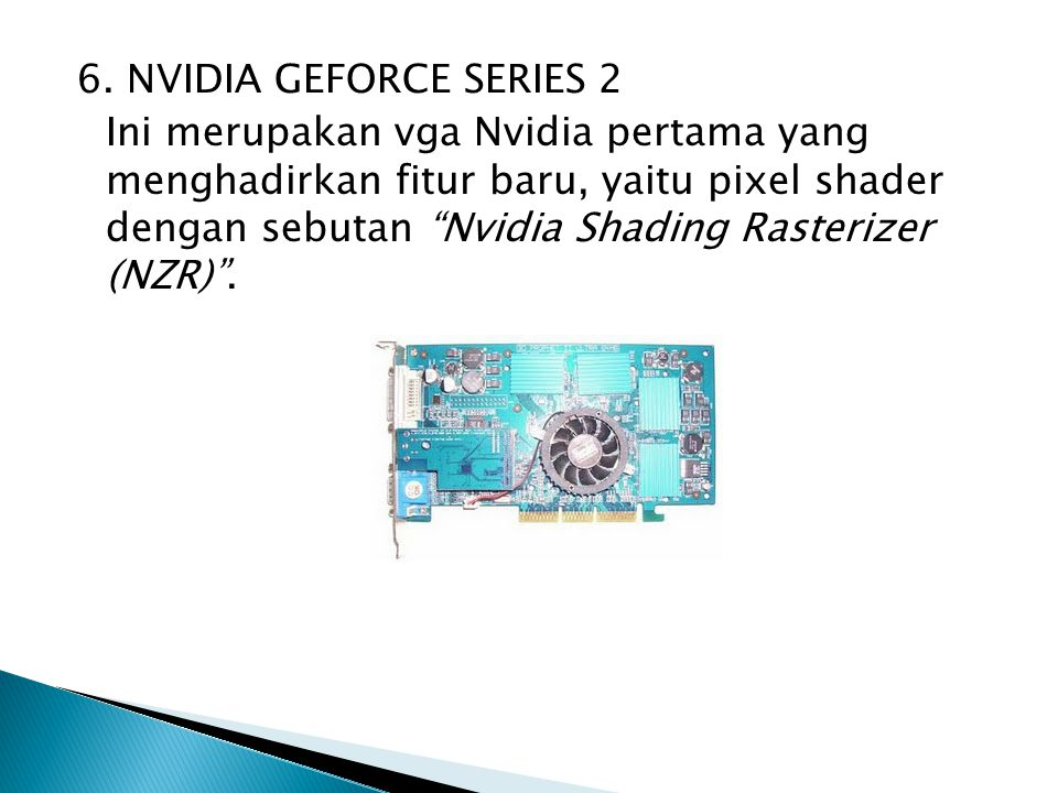 6. NVIDIA GEFORCE SERIES 2