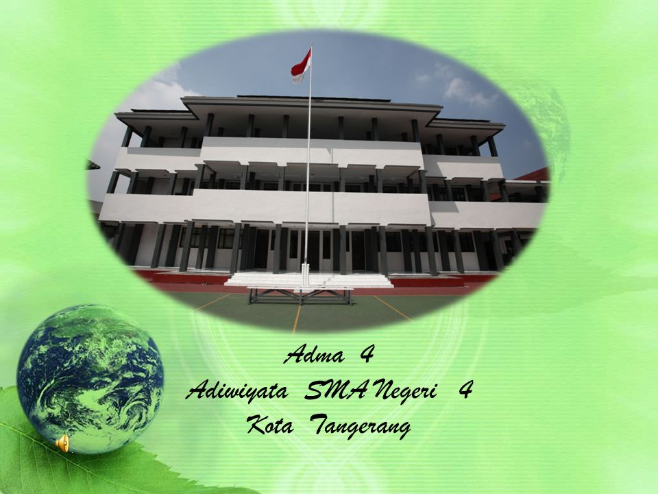 Adma 4 Adiwiyata SMA Negeri 4 Kota Tangerang