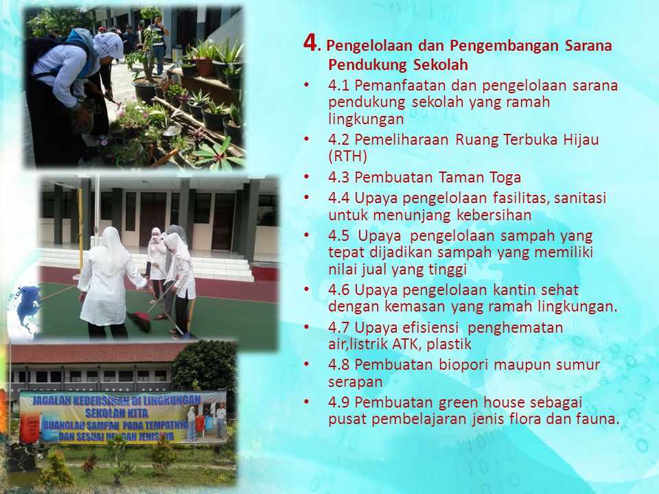 4. Pengelolaan dan Pengembangan Sarana Pendukung Sekolah