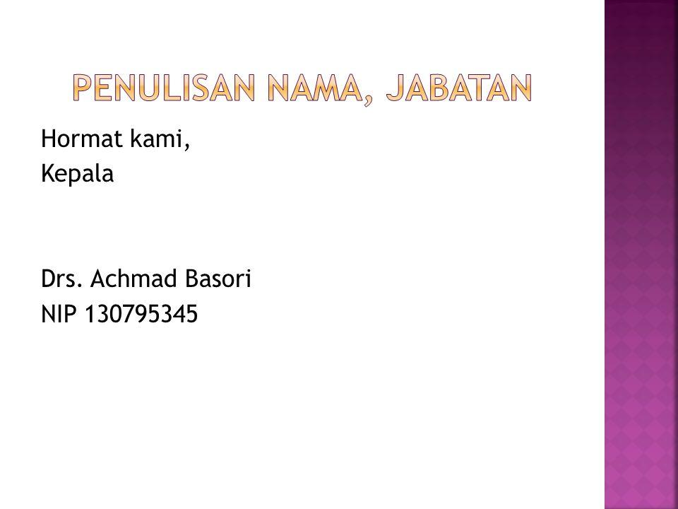Penulisan nama, jabatan