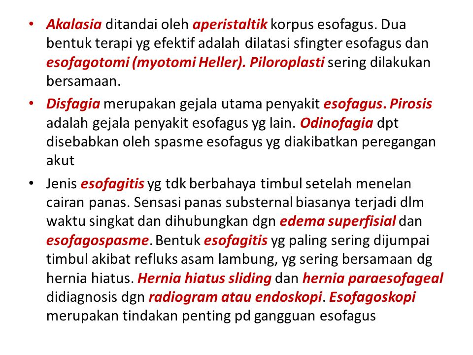 Akalasia ditandai oleh aperistaltik korpus esofagus