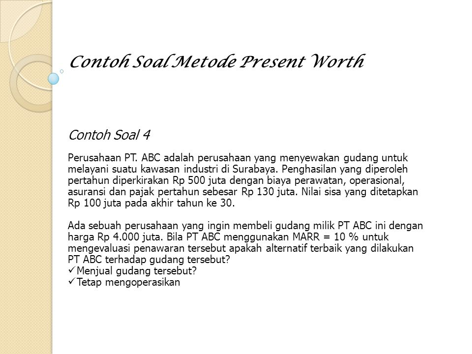 Contoh Soal Metode Present Worth