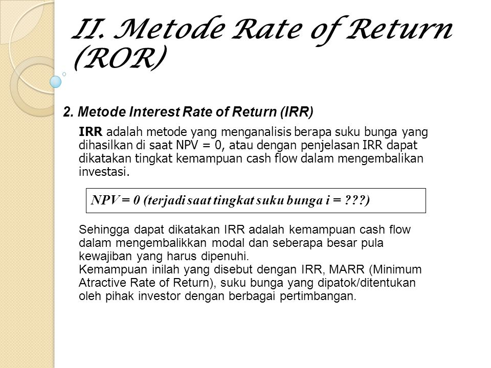 II. Metode Rate of Return (ROR)