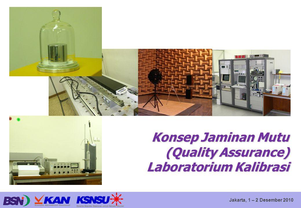 Konsep Jaminan Mutu (Quality Assurance) Laboratorium Kalibrasi