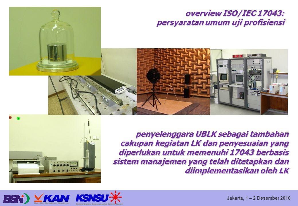 overview ISO/IEC 17043: persyaratan umum uji profisiensi.