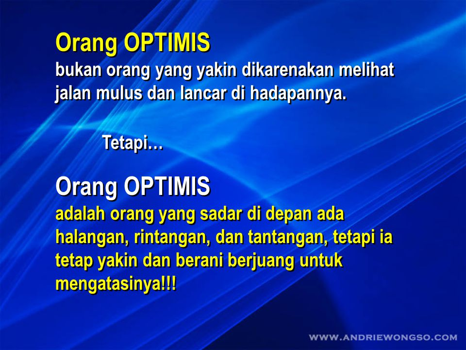 Orang OPTIMIS Orang OPTIMIS